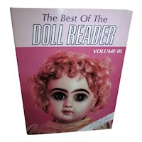 The Best of Doll Reader Volume lll Antique Collectible and Modern Dolls