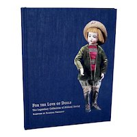 For The Love of Dolls The Legendary Collection of Mildred Seeley Book Mint!