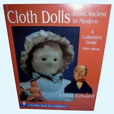Cloth Dolls from Ancient to Modern by Linda Edward Mint!