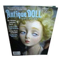 Antique Doll Collector Aug 2017 A 19th Century Doll Wardrobe and more!