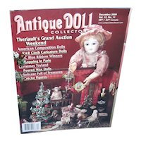 Antique Doll Collector Dec 2009 K*R Caricature Dolls, Poured Wax Dolls and more!