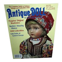 Antique Doll Collector July 2018 Poupees' Original Wardrobes and much more!
