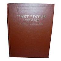 The Art of Dolls Book 1700-1940 by Madeline Osborne Merrill