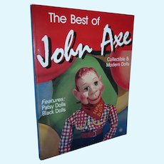 The Best of John Axe Collectible & Modern Dolls Book! HOWDY DOODY on cover!