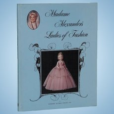 Madame Alexander's Ladies of Fashion Doll Book Out of Print!
