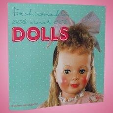 Fashionable 50's and 60's 1990 Calendar Patti Playpal, Shirley Temple, Toni etc!