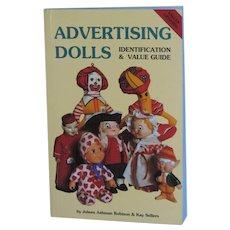 Advertising Dolls Identification & Value Guide Book