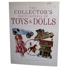 The Collector's Encyclopedia of Toys & Dolls Book!