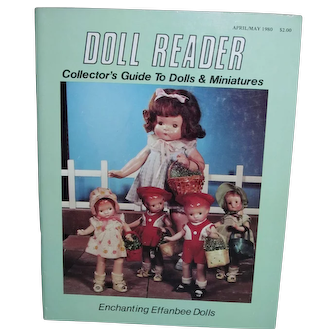 Early April/May 1980 Doll Reader with Effanbee Dolls and Antique Doll Restoration Article etc.
