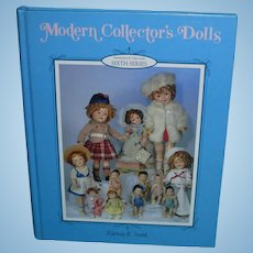 Modern Collector's Dolls 6th Series by Patricia Smith