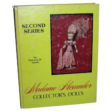Madame Alexander Collector's Dolls 2nd Series Book Patricia R. Smith