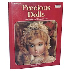 Precious Dolls A Treasury of Bisque Dolls Ursula Brecht