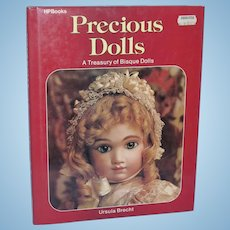 Precious Dolls A Treasury of Bisque Dolls Ursula Brecht