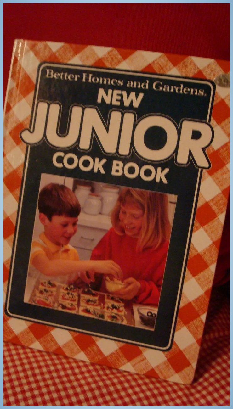 Better Homes And Gardens New Junior Cook Book 1989 Hardback The Loft Antiques Ruby Lane