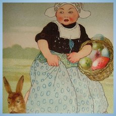 Early 1900s Easter Postcard Bunny, Large Egg  Holland Dutch Lady With Egg Basket