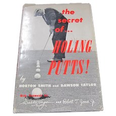 The Secret of Holing Putts!  signed First Edition - personal note Dawson Taylor