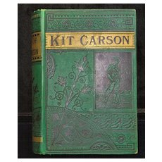 Life of Kit Carson, 1885 - Book