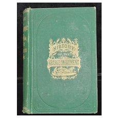 History of The Grange Movement - Book, 1874