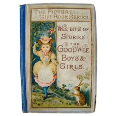 1879 Picture Gift Book Series Children's WEE BITS For Good Wee Boys & Girls