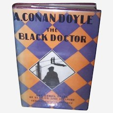 Sir Arthur Conan Doyle Book of Short Stories - The Black Doctor & Other Tales of Terror and Mystery