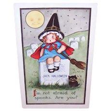 Postally Used 1919 Halloween Postcard - Little Girl Witch on Headstone - Black Kitten - I'm Not Afraid of Spooks