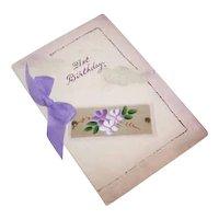 C.1920 HAND PAINTED & Beribboned Greeting Card - Happy 21st Birthday!