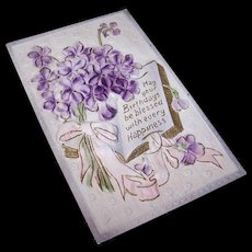 UNUSED C.1900 Greetings Postcard with Violets - May Your Birthdays be Blessed!