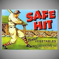 Vintage PAPER LABEL - Safe Hit, Baseball Player, Texas Vegetables