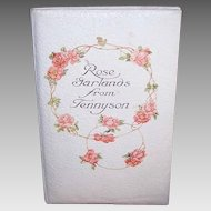 Vintage SOFTCOVER Book - Rose Garlands from Tennyson, Catherine Klein, Roses