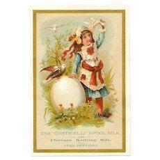ANTIQUE VICTORIAN Trade Card - Corticelli Spool Silk, Little Girl, Dove, Egg