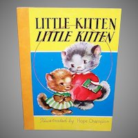 1954 Nursery Book - Little Kitten, Little Kitten - Nice Graphics by Hope Champion