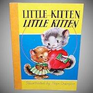 1954 Nursery Book - Little Kitten, Little Kitten - Nice Graphics by Hope Champion