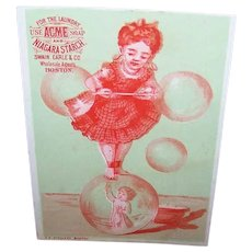 VICTORIAN Trade Card - Acme Soap, Niagara Starch, Little Girl on a Bubble