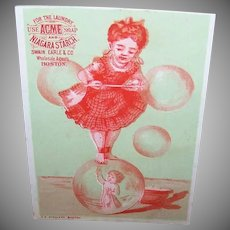 VICTORIAN Trade Card - Acme Soap, Niagara Starch, Little Girl on a Bubble