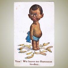 Yes! We have no Bananas. Vintage Postcard, 1923