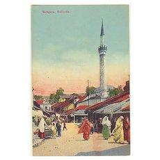 Sarajevo Postcard, Mosque and Bazaar c. 1915