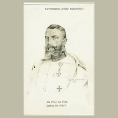 Austrian Arch Duke Josef Ferdinand. Postcard from 1915