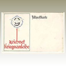 "Ca. 1916: German Field Post Card: "" Sign War Bonds ""."
