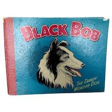 """1956 """"Black Bob Wonder Dog"""" Book Stories Of Border Collie Vintage"""