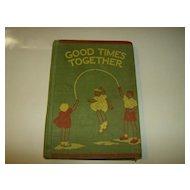 Good Times Together - Old School Reader