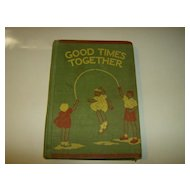 Good Times Together - Old School Reader