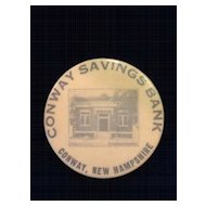 1920's Celluloid Pocket Dime Bank- Conway Savings Bank-Conway, NH