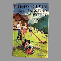 1963 'The Happy Hollisters and the Swiss Echo Mystery', SCARCE First Edition, Original Dustjacket $1.50 Flap, Volume 25