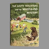 1964 'The Happy Hollisters and the Whistle Pig Mystery', SCARCE First Edition, Original Dustjacket $1.50 Flap, Volume 28
