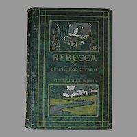 RARE 1903 'Rebecca of Sunnybrook Farm' True First Edition, Kate Douglas Wiggin, Antiquarian, Children's Literature, Pages EXCELLENT!