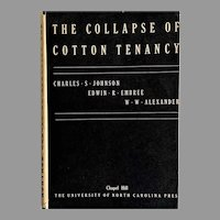 RARE 1935 'The Collapse of Cotton Tenancy', First Edition, DJ, Black Studies, Statistical Surveys, African American History, OUT-of-PRINT