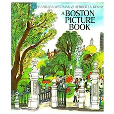 1970's 'A Boston Picture Book', DJ, RARE First Edition, Art, Historical Landmarks