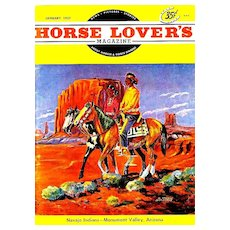 COLLECTOR'S January 1957 'Horse Lover's' Magazine ART- AL NAPOLETANO Painting – Navajo Indians,  Arizona