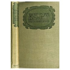 "SCARCE 1893 Kate Douglas Wiggin ""A Cathedral Courtship"" Illustrated / Antique / Travel / Literature"