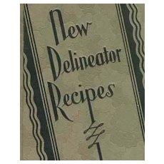 1929 1st Ed 'New Delineator Recipes' ART DECO Cover - Illustrated / Entertaining / RARE / Vintage